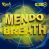 Mendo Breath Graphics